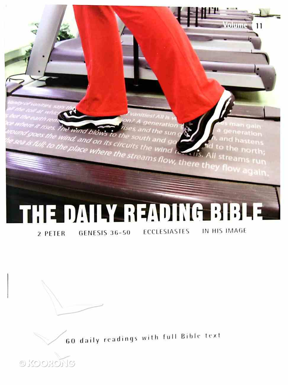2 Peter, Genesis 36-50, Ecclesiastes, in His Image (#11 in Daily Reading Bible Series) Paperback