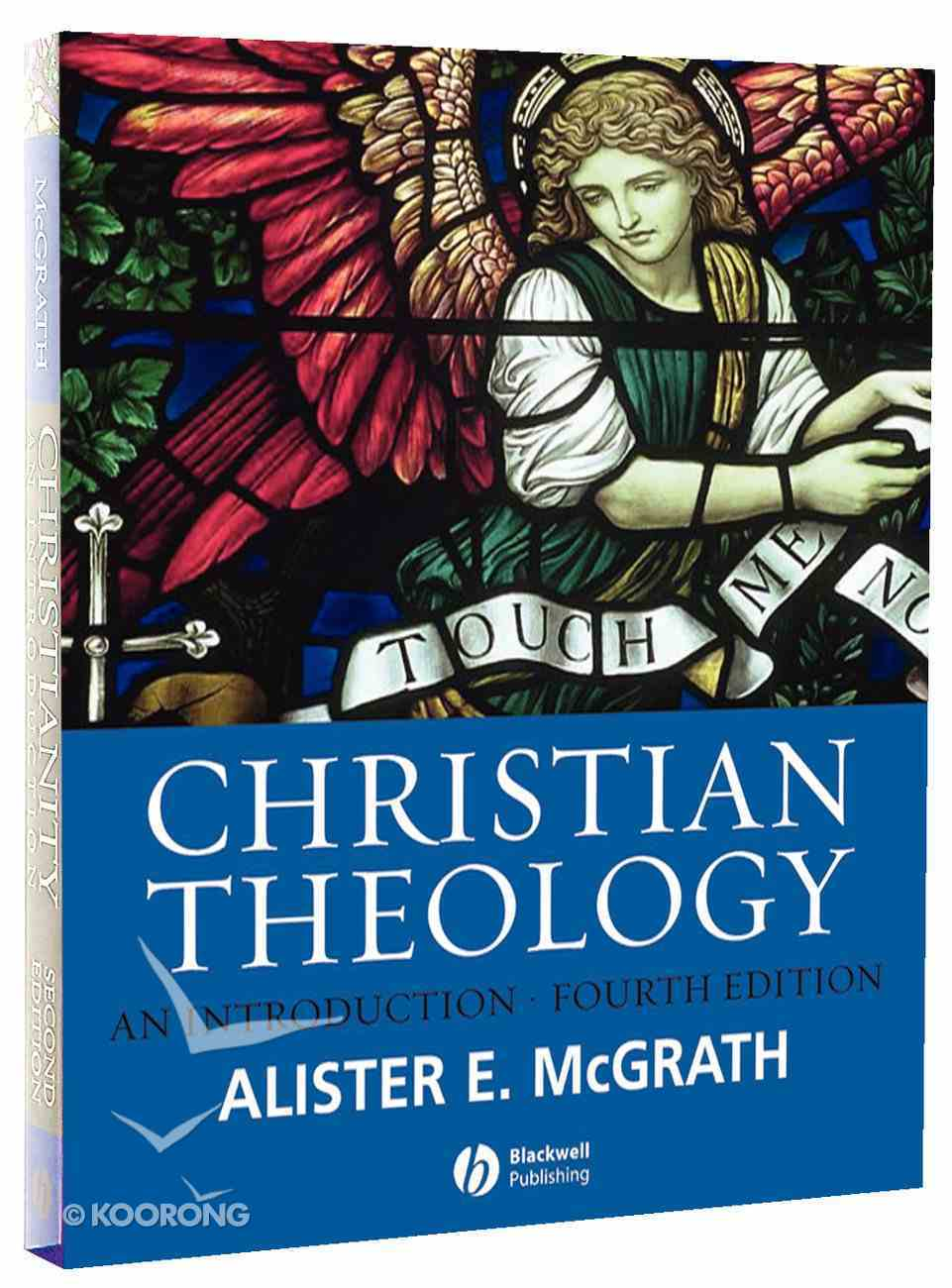 An Christian Theology (4th Edition) Paperback