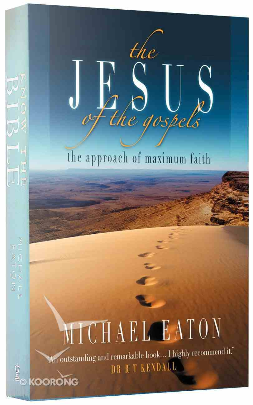 The Jesus of the Gospels Paperback