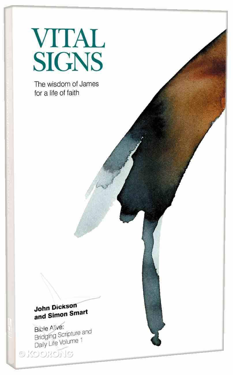 Bible Alive #01: Vital Signs - James Paperback