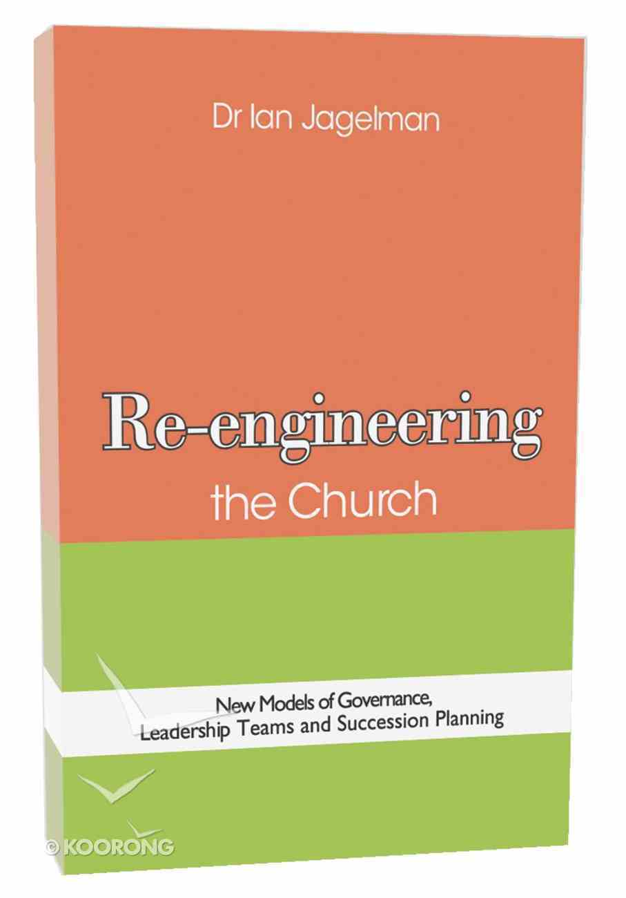 Re-Engineering the Church Paperback