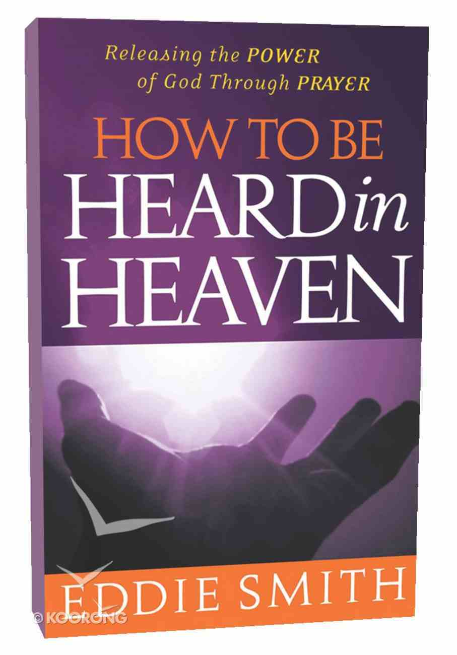 How to Be Heard in Heaven Paperback