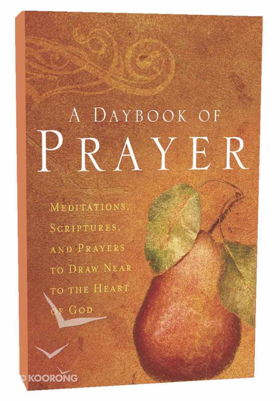 A Daybook of Prayer Paperback
