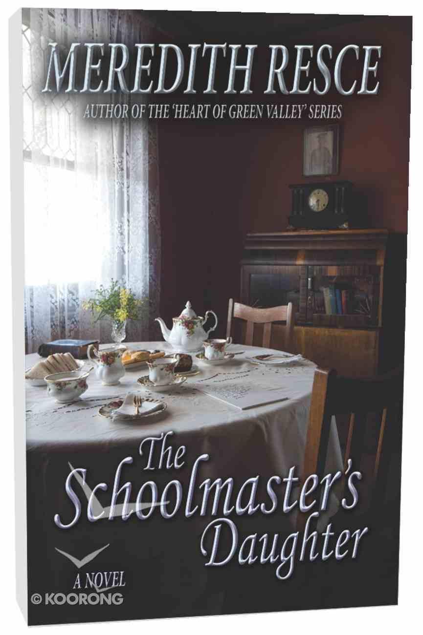 The Schoolmaster's Daughter Paperback