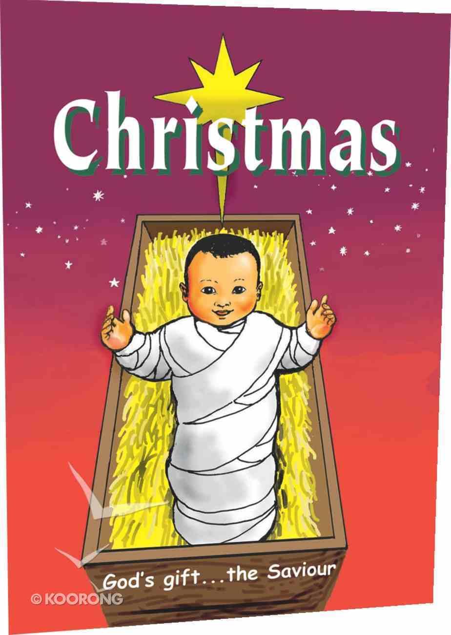 Christmas: God's Gift, the Saviour Paperback