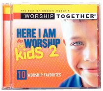 Album Image for Worship Together: Here I Am to Worship For Kids 2 - DISC 1