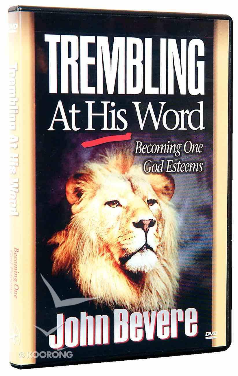 Trembling At His Word DVD