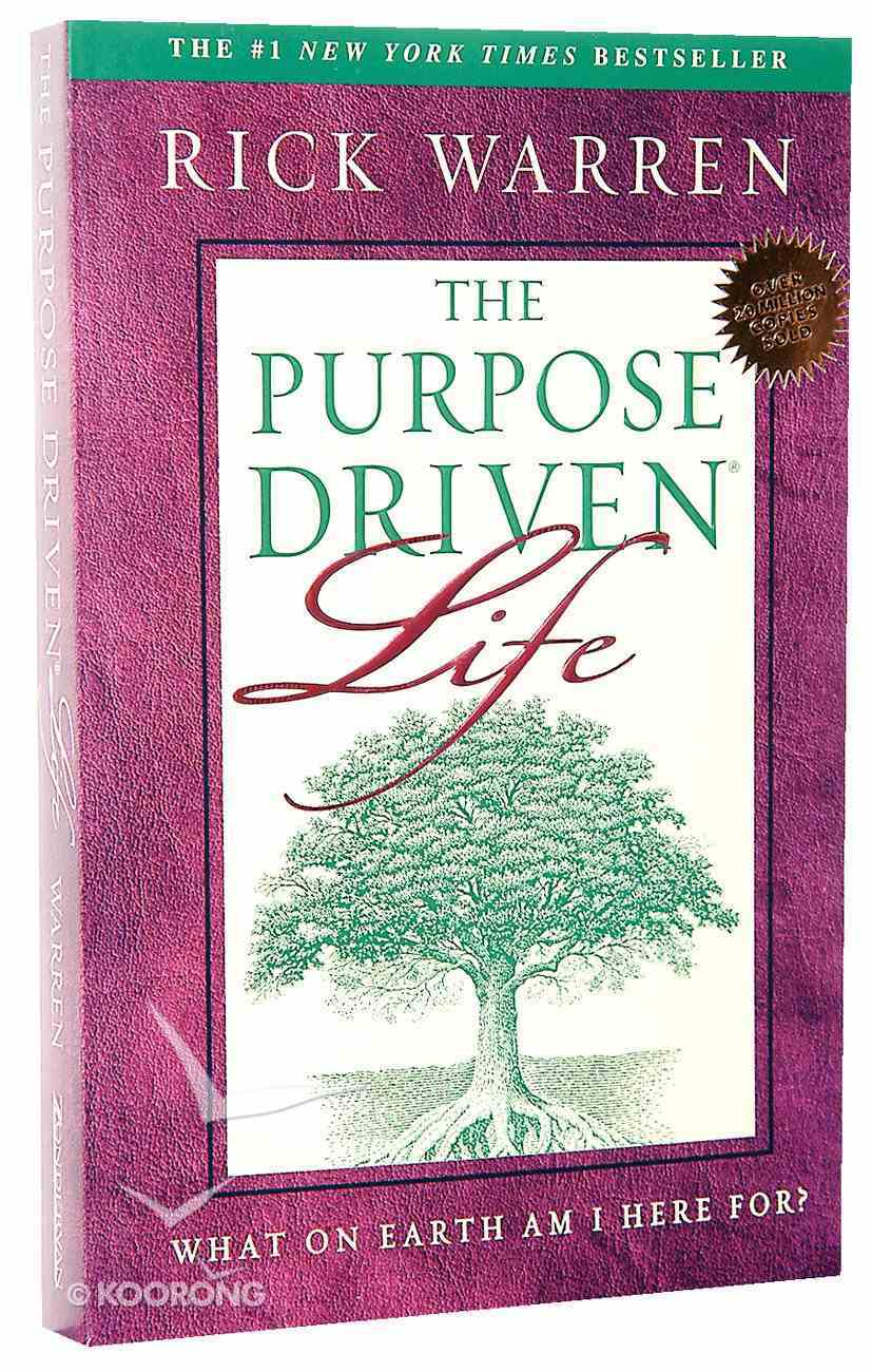 The Purpose Driven Life Paperback