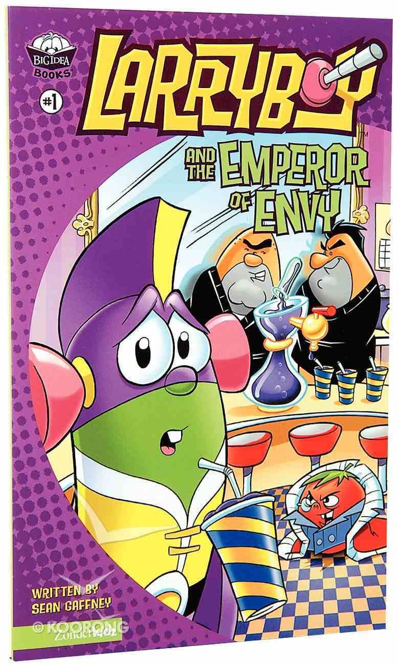 The Emperor of Envy (#01 in Larryboy Series) Paperback