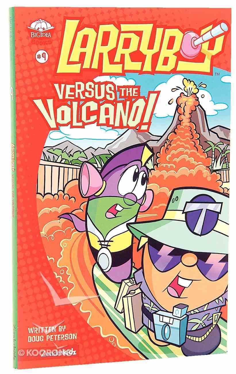 Larryboy Versus the Volcano (#09 in Larryboy Series) Paperback