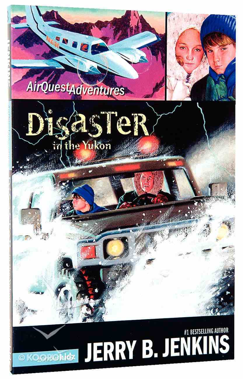 Disaster in the Yukon (#03 in Airquest Series) Paperback