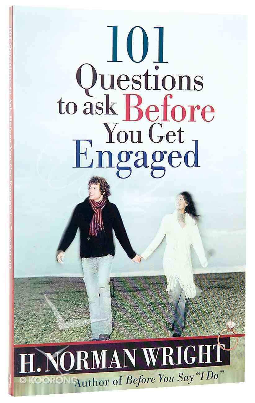 101 Questions to Ask Before You Get Engaged Paperback