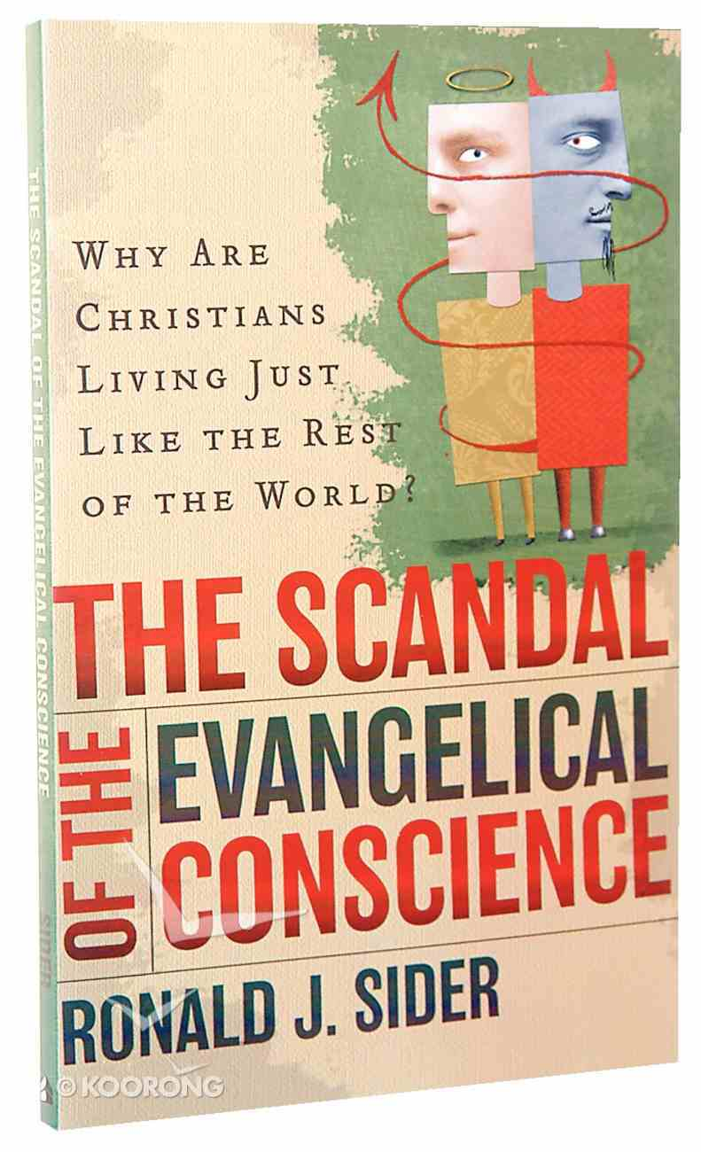 The Scandal of the Evangelical Conscience Paperback