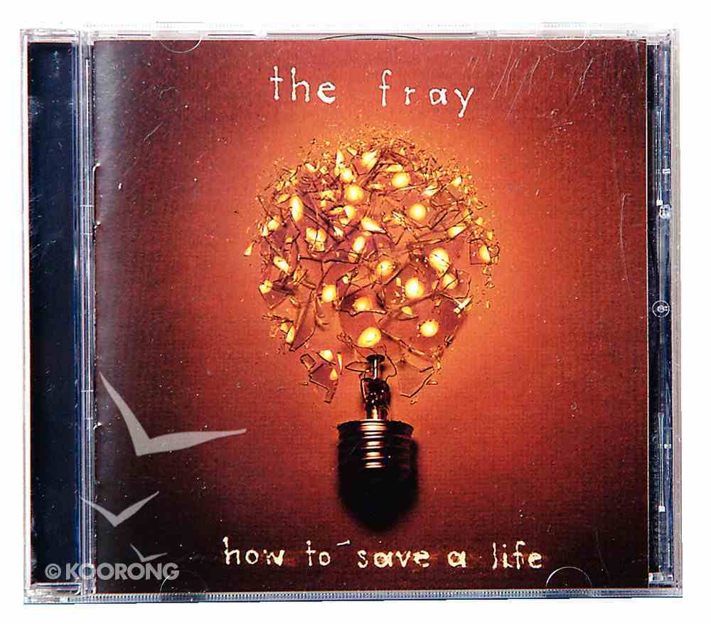 How to Save a Life CD