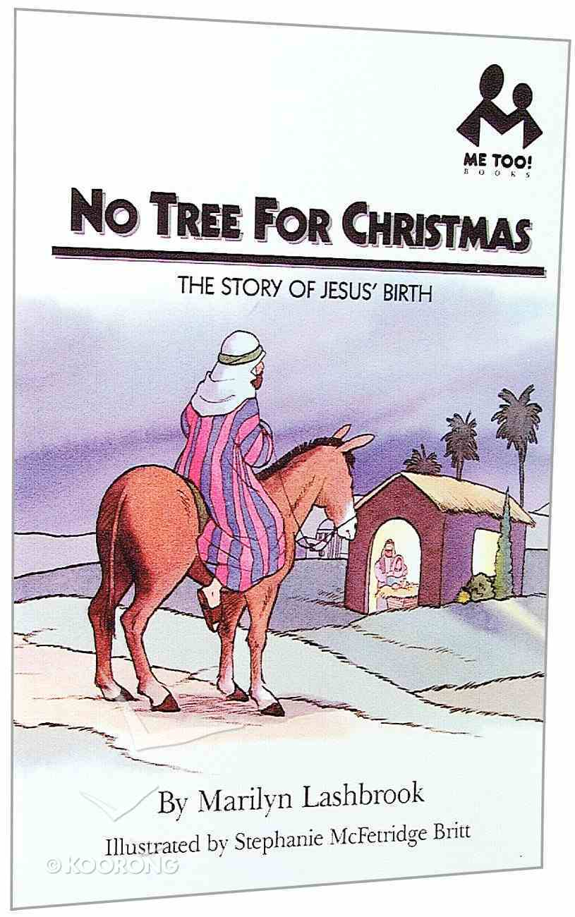 No Tree For Christmas (Me Too! Series) Paperback