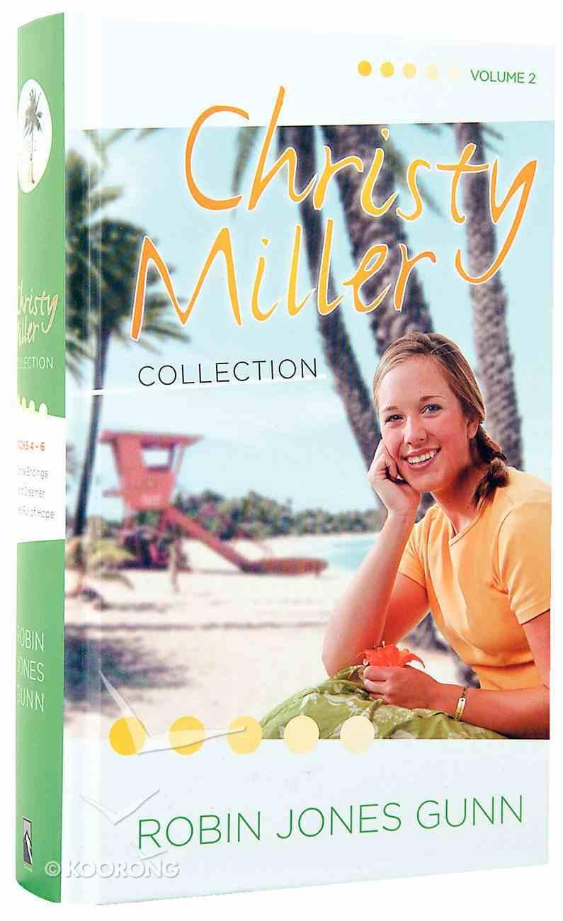 Christy Miller Collection Volume 2 (Christy Miller Series) Hardback