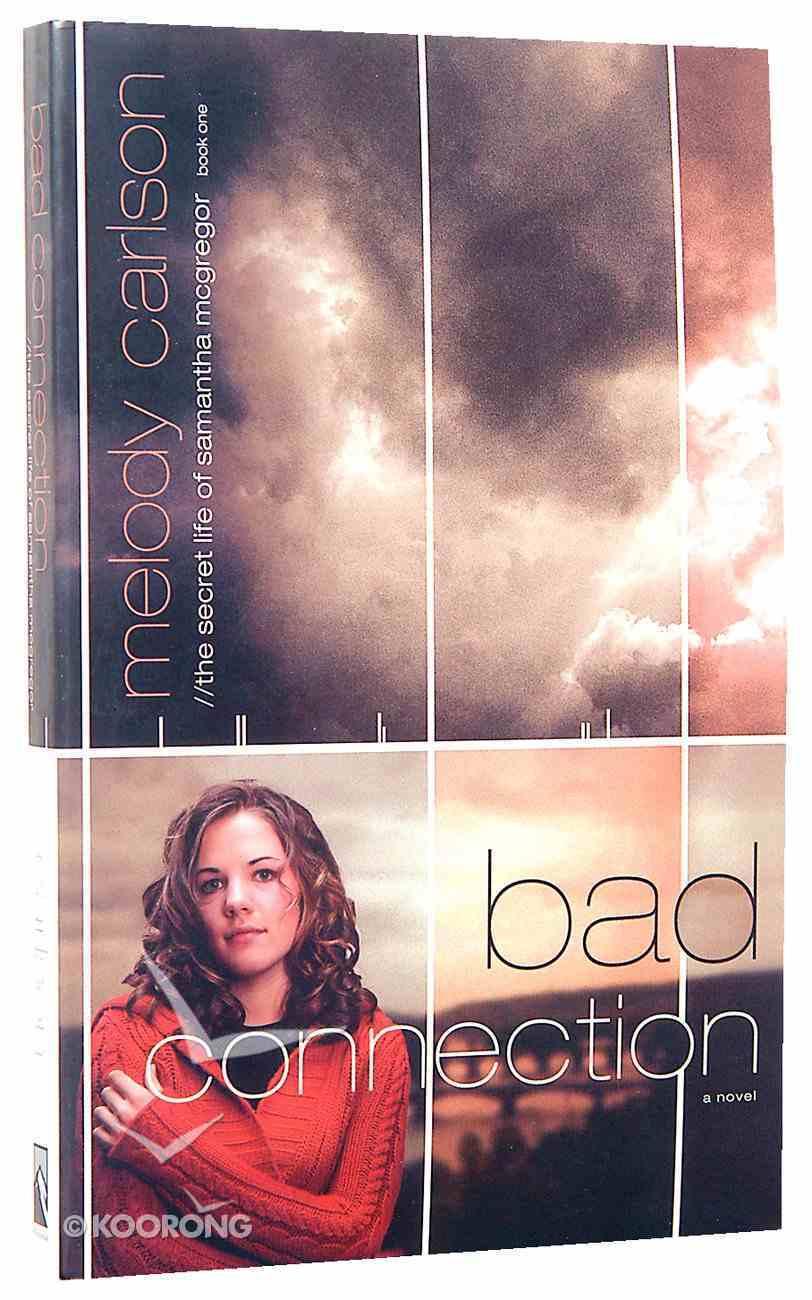 Samantha Mcgregor #01: Bad Connection (#01 in Secret Life Of Samantha Mcgregor Series) Paperback