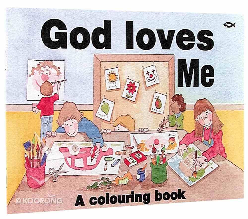 God Loves Me Colouring Book Paperback