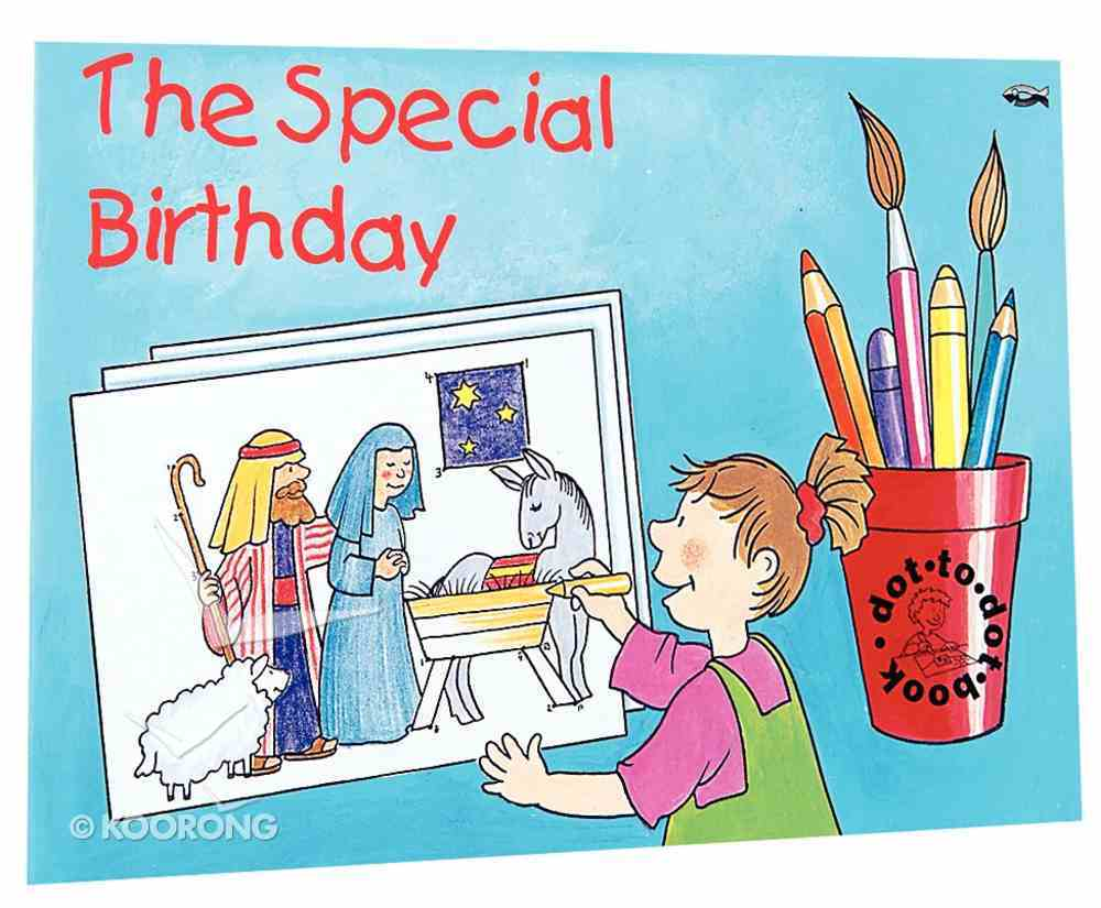The Special Birthday (Bible Events Dot To Dot Series) Paperback