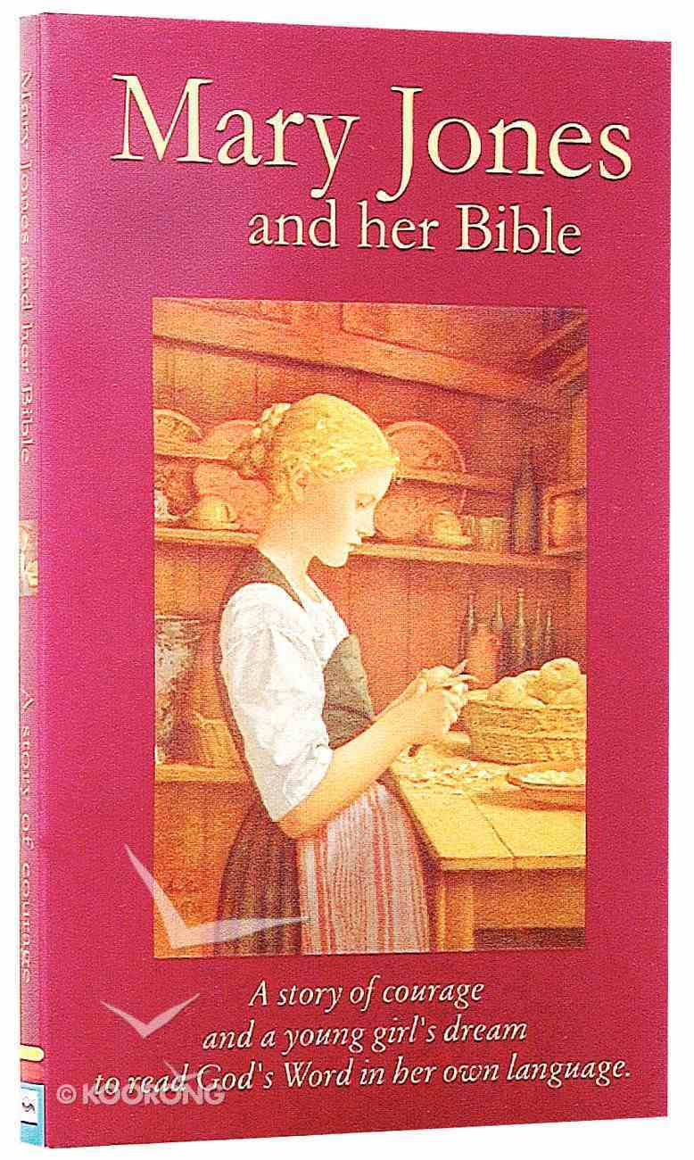 Mary Jones and Her Bible (Classic Fiction Series) Paperback