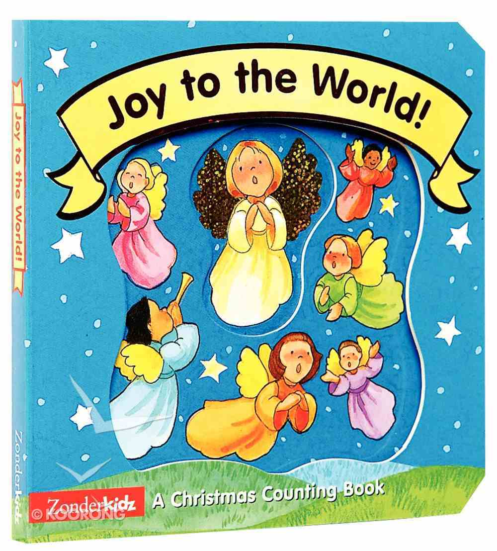 Joy to the World a Christmas Counting Book (Christmas Board Books Series) Board Book