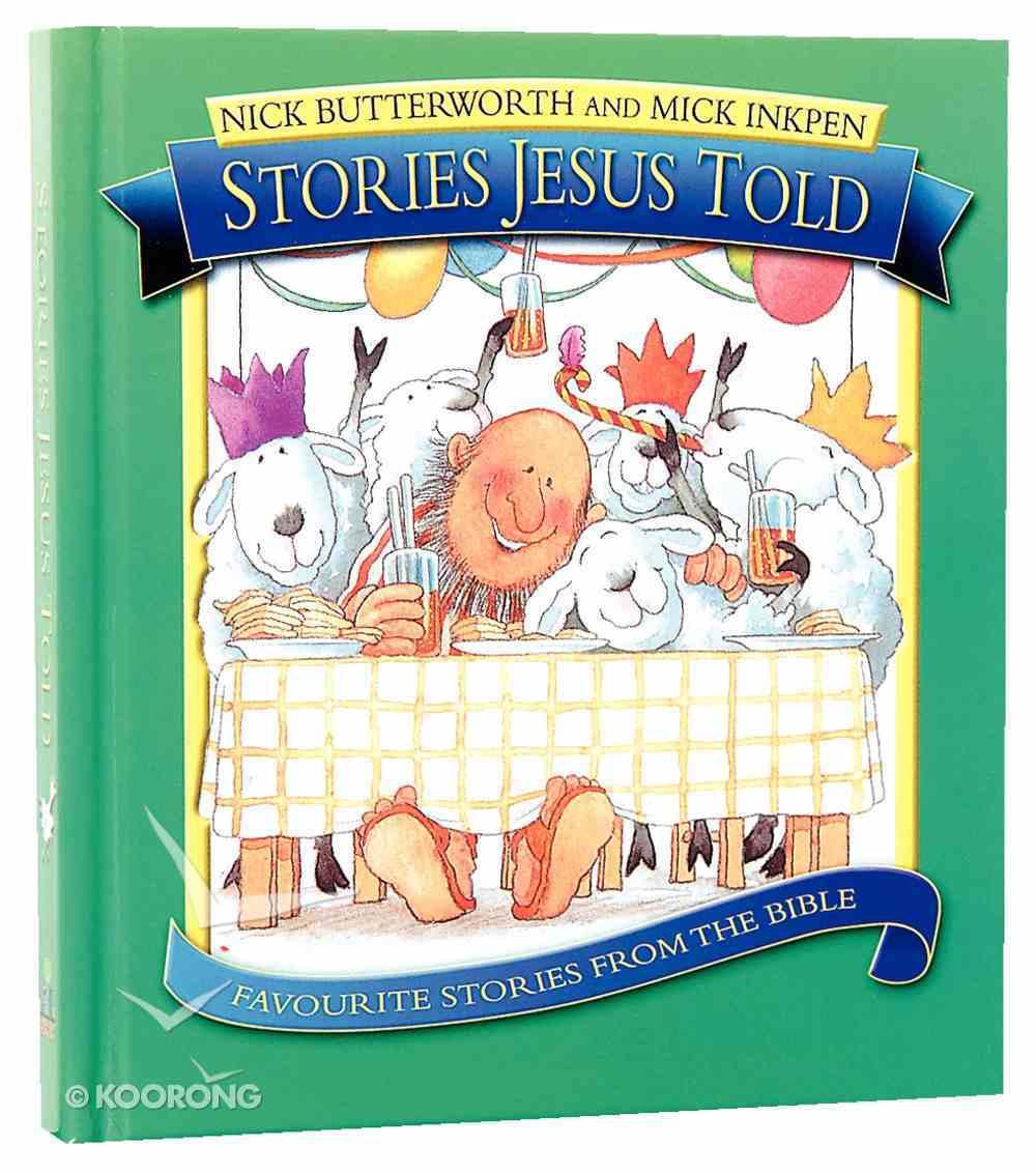 Stories Jesus Told (Omnibus Edition) Hardback