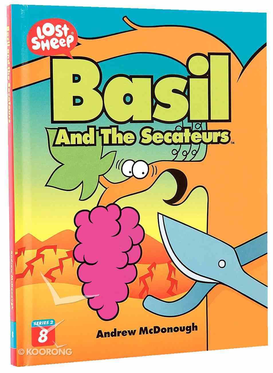 Basil and the Secateurs (Lost Sheep Series) Hardback