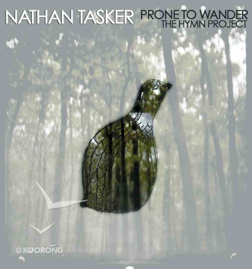 Prone to Wander: The Hymn Project CD