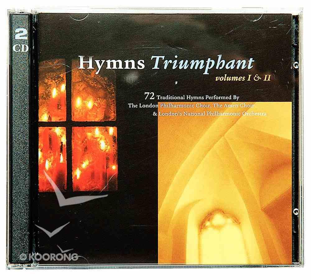 Hymns Triumphant Volume I & II CD