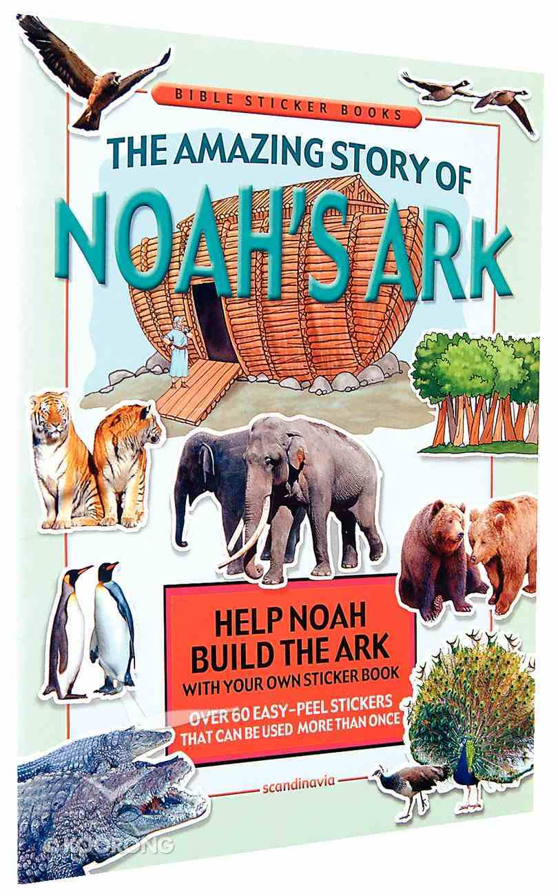 The Amazing Story of Noah's Ark (Bible Sticker Book Series) Paperback