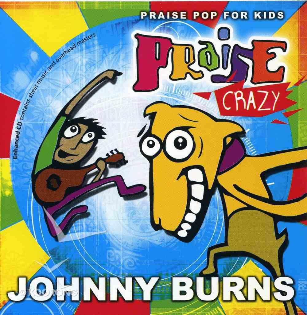 Praise Crazy CD