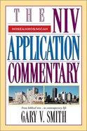 Hosea/Amos/Micah (Niv Application Commentary Series) Hardback