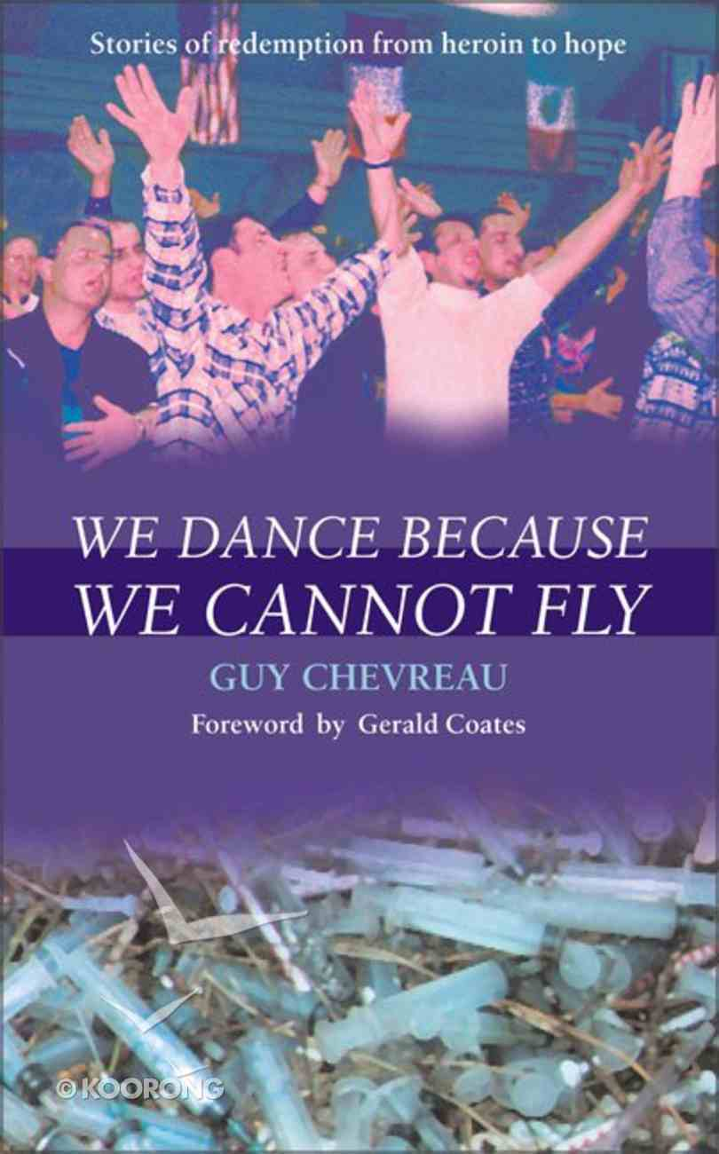 We Dance Because We Cannot Fly Paperback