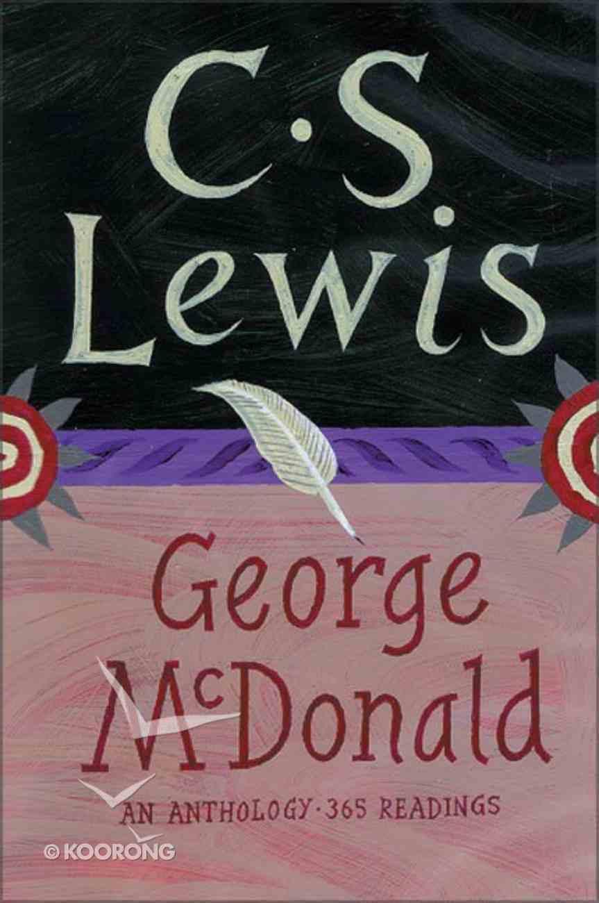 George Macdonald An Anthology/365readings Paperback