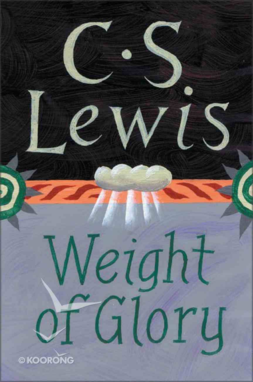 The Weight of Glory Paperback