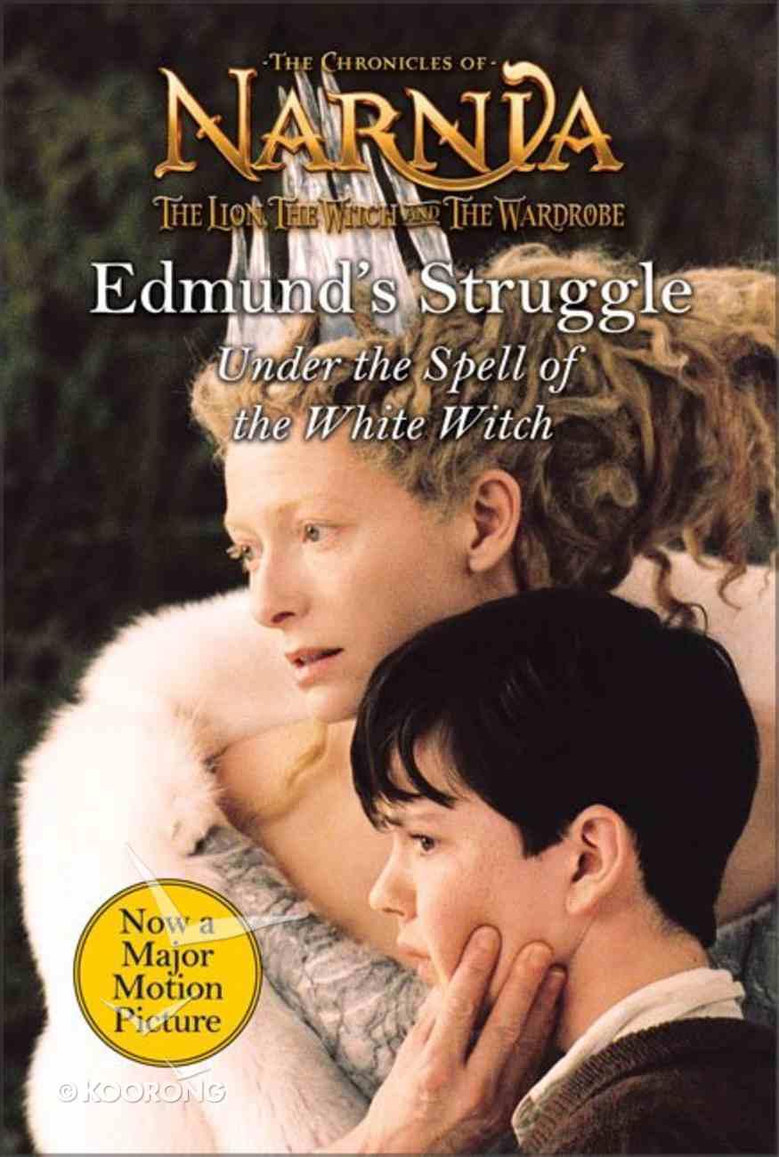 Narnia: Edmund's Struggle (Chronicles Of Narnia Lion Witch And Wardrobe Series) Hardback