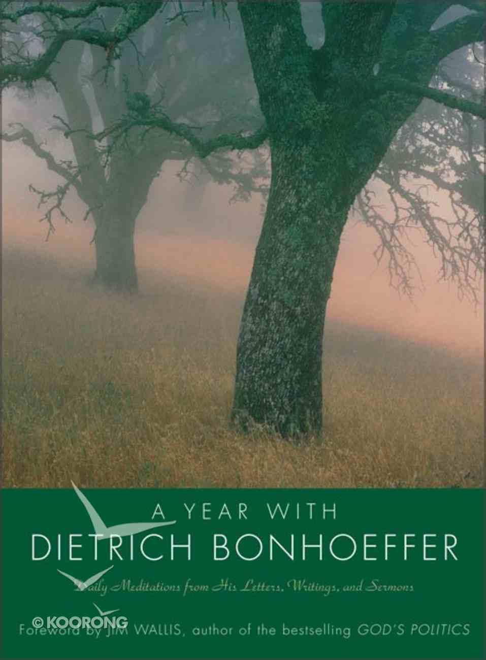 A Year With Dietrich Bonhoeffer Hardback