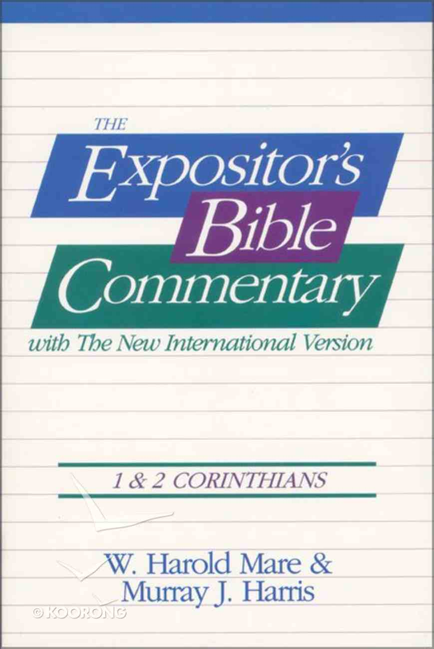 1 & 2 Corinthians (#08 in Expositor's Bible Commentary New Testament Series) Paperback