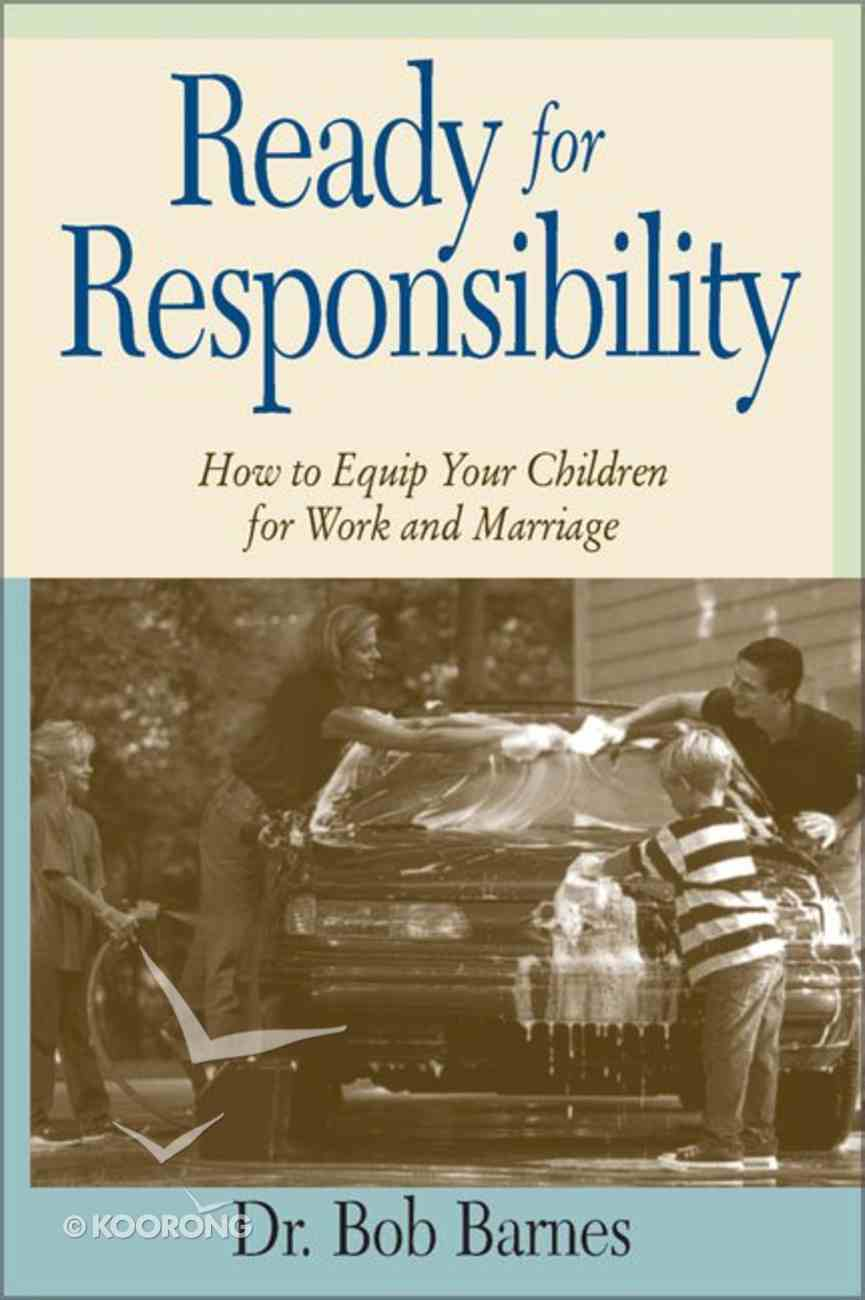 Ready For Responsibility Paperback