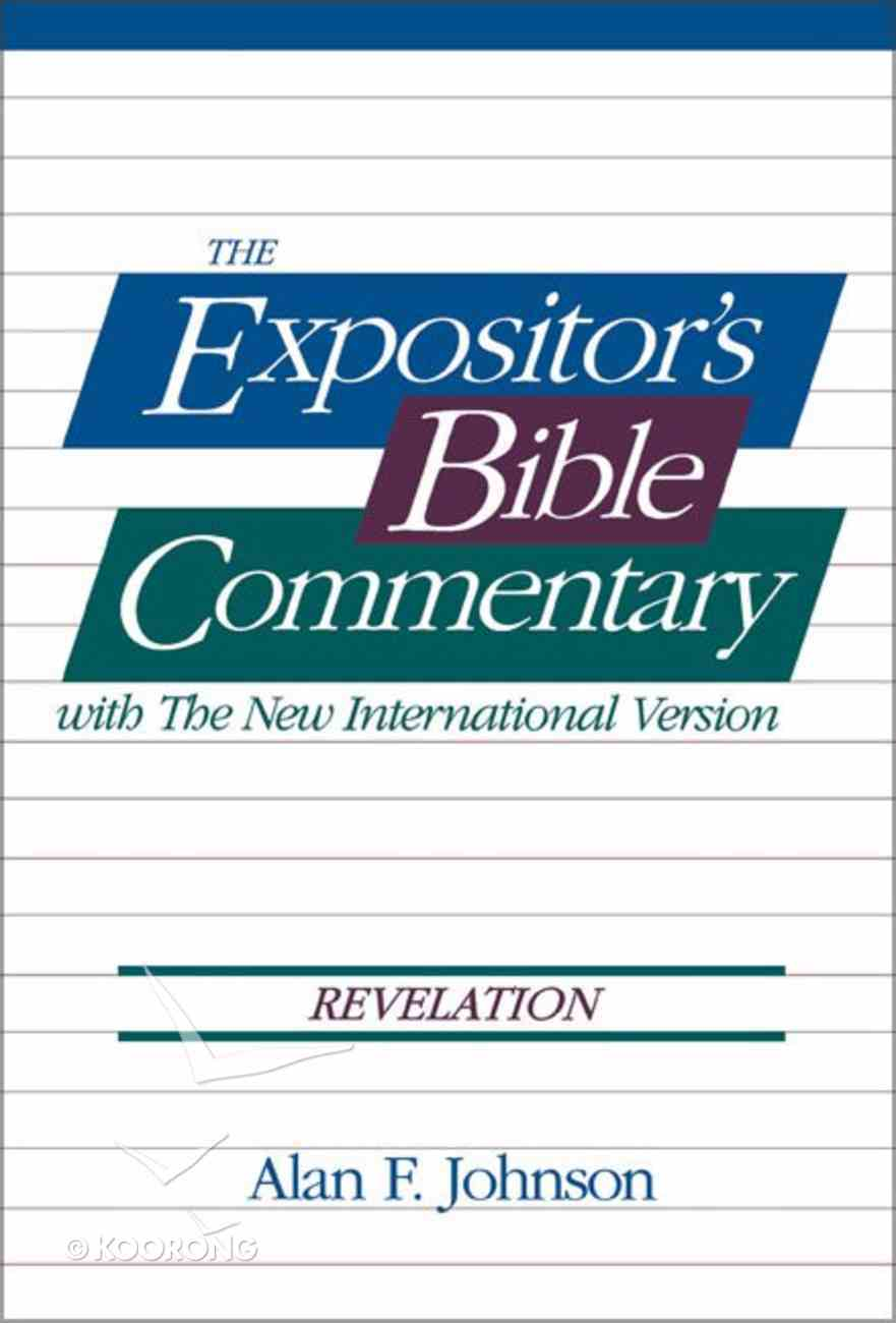 Revelation (#14 in Expositor's Bible Commentary New Testament Series) Paperback