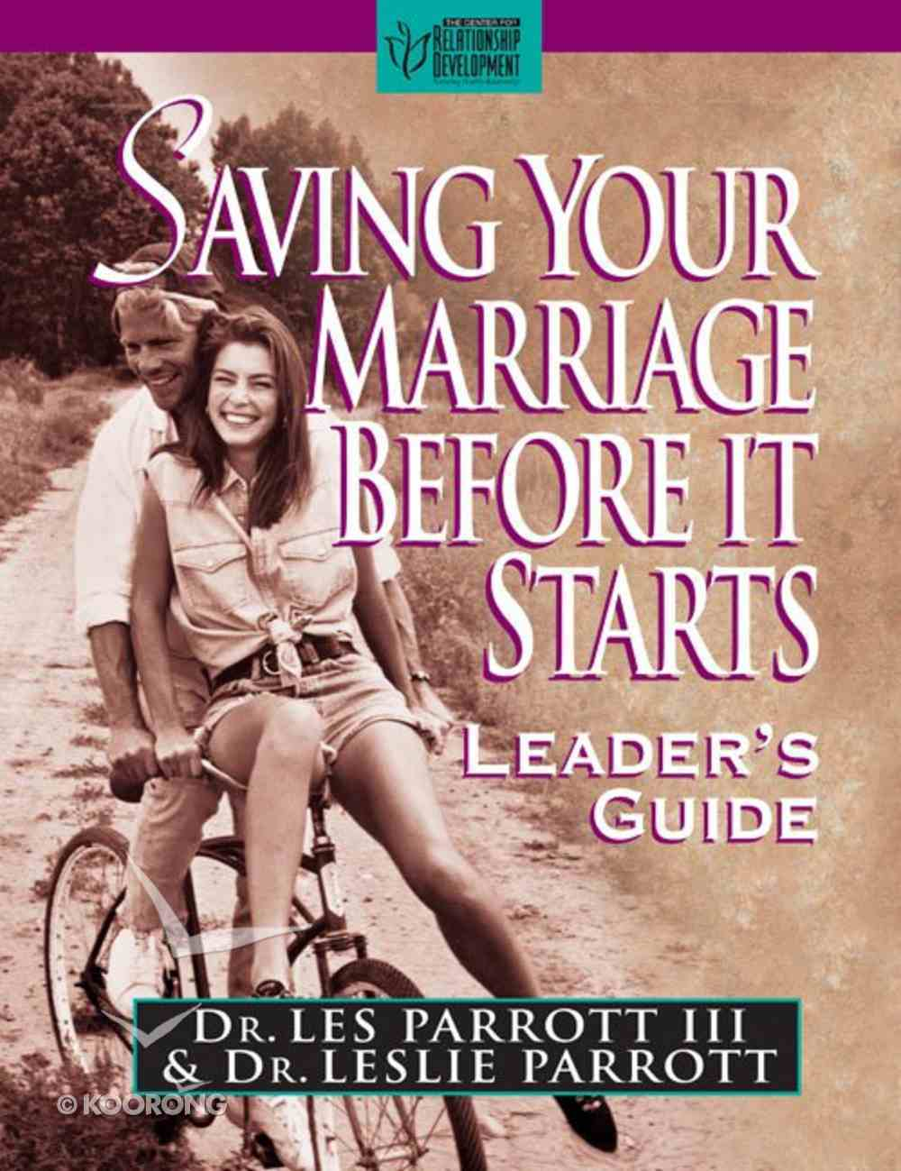 Saving Your Marriage Before It Starts (Leader's Guide) Paperback