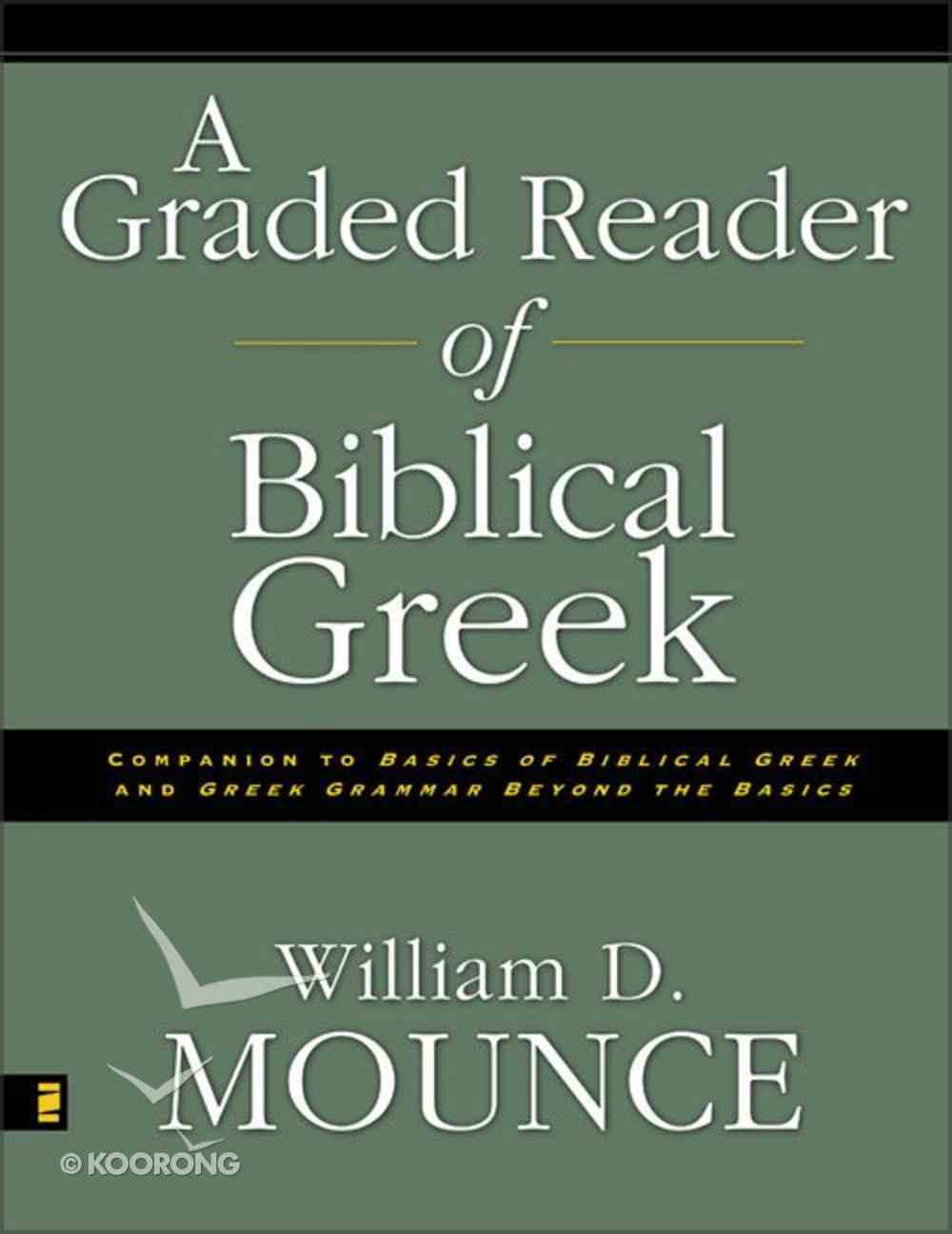 A Graded Reader of Biblical Greek Paperback