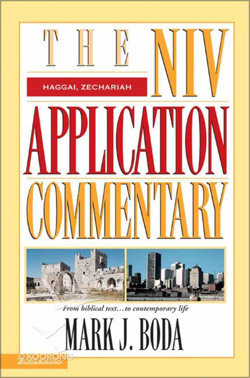 Haggai/Zechariah (Niv Application Commentary Series) Hardback