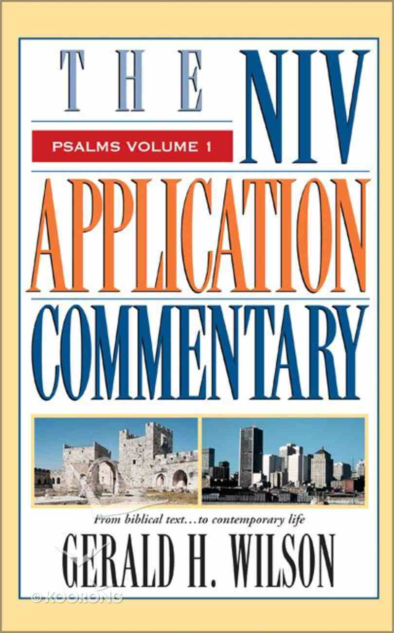 Psalms (Volume 1) (Niv Application Commentary Series) Hardback
