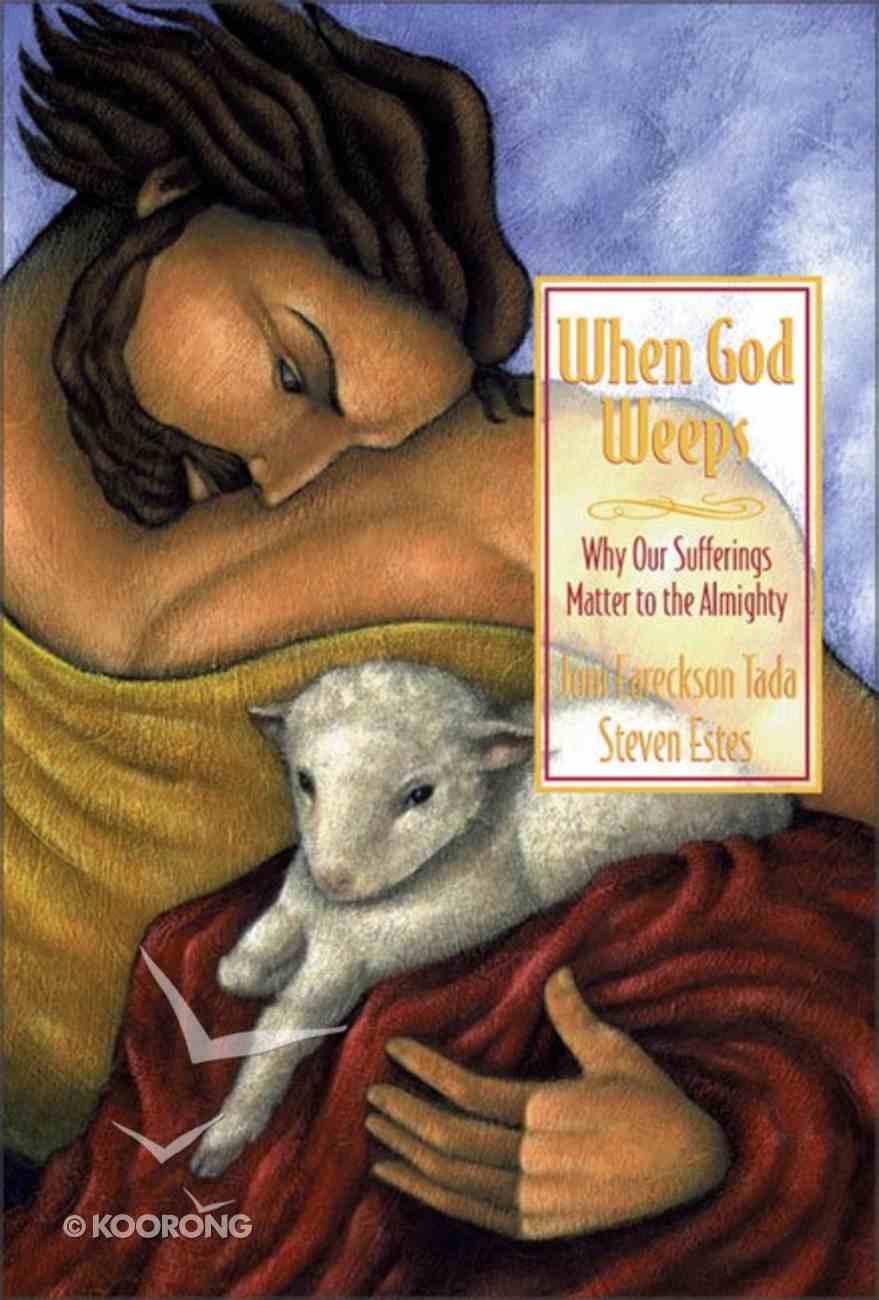 When God Weeps Hardback
