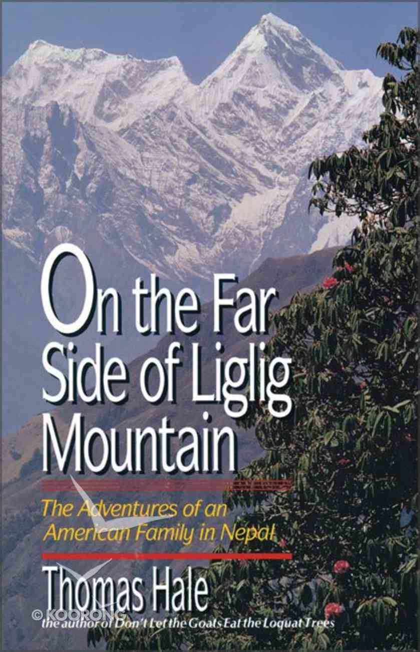 On the Far Side of Liglig Mountain Paperback