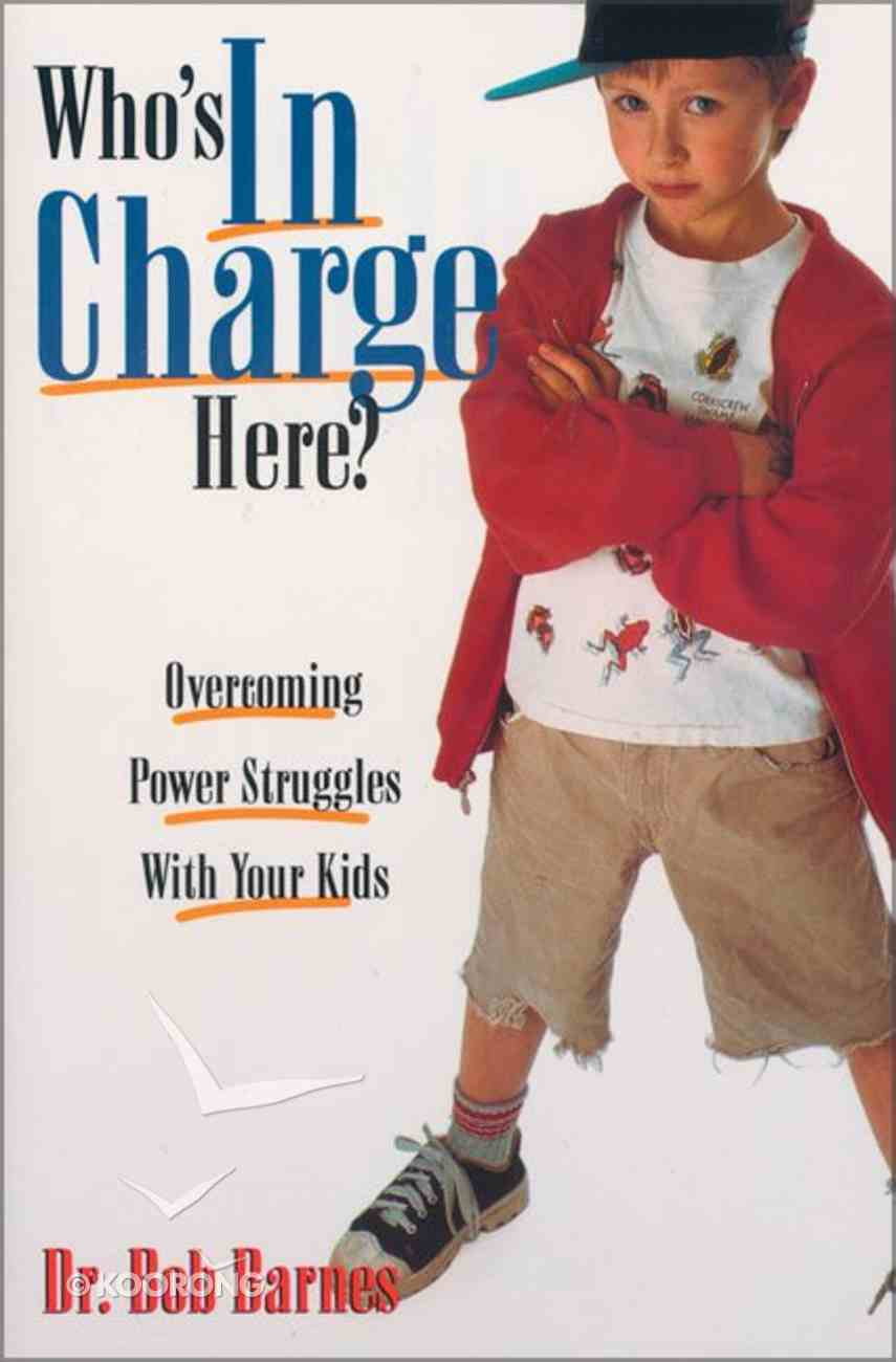 Who's in Charge Here? Paperback