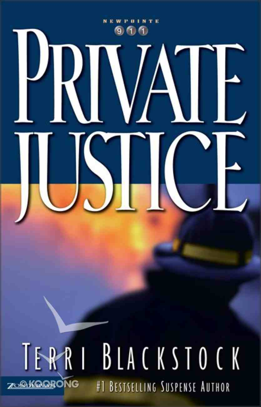 Private Justice (#01 in Newporte 911 Series) Paperback