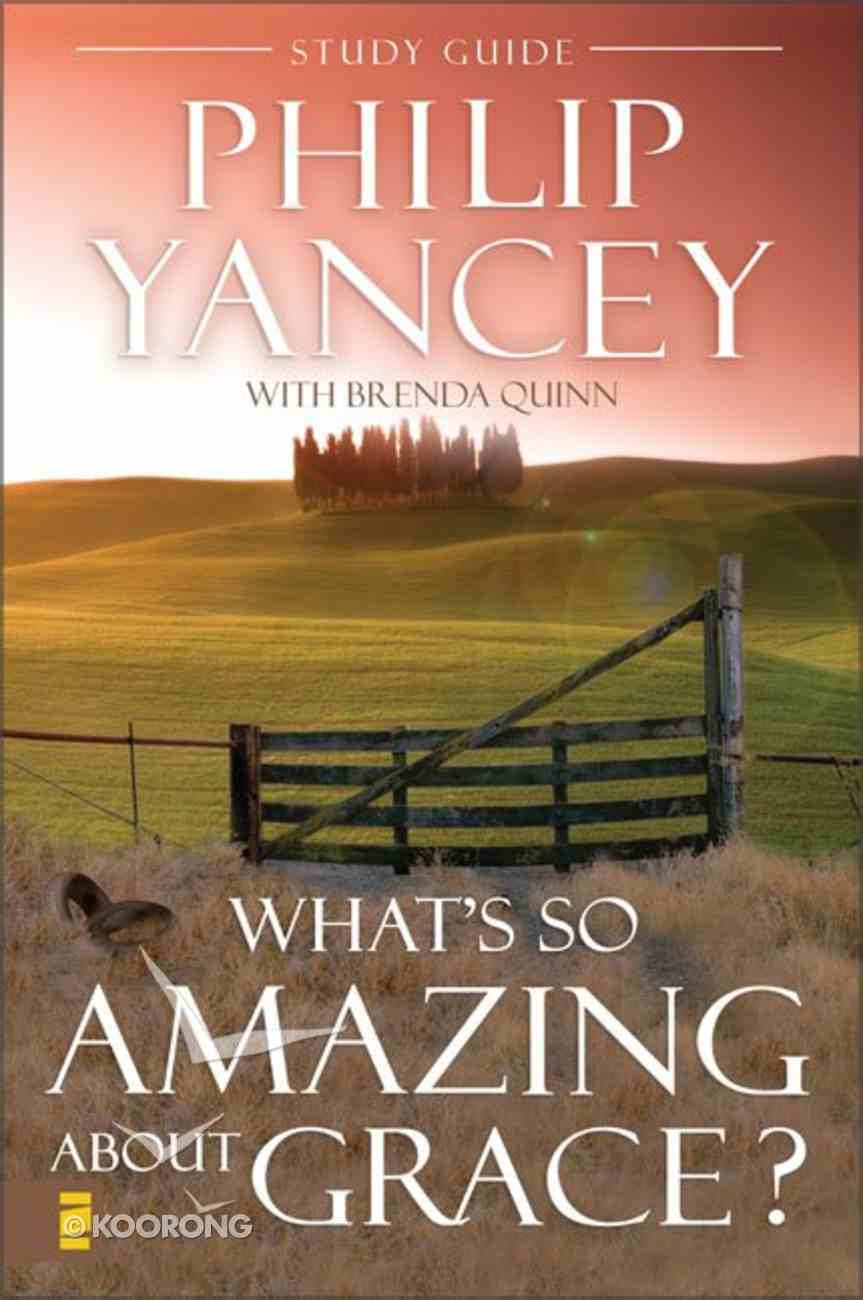 What's So Amazing About Grace (Study Guide) Paperback