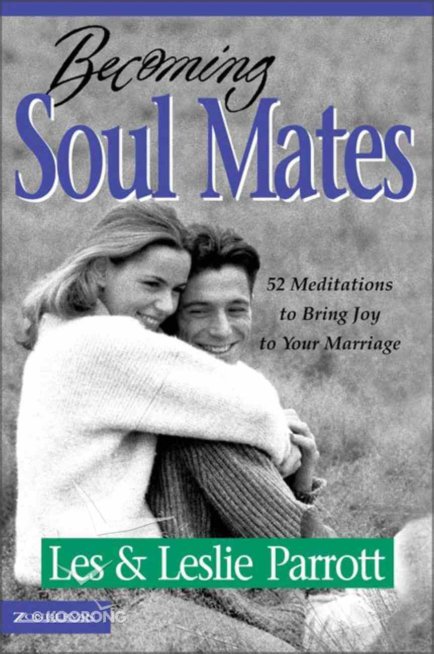 Becoming Soul Mates Paperback